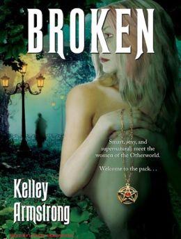 Broken (Women of the Otherworld Series #6)