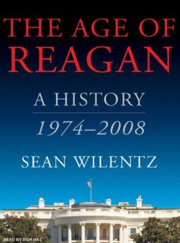 Age of Reagan: A History, 1974-2008
