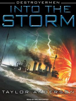 Into the Storm (Destroyermen Series #1)