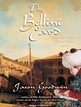The Bellini Card (Yashim the Eunuch Series #3)