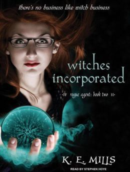 Witches Incorporated (Rogue Agent Series #2)