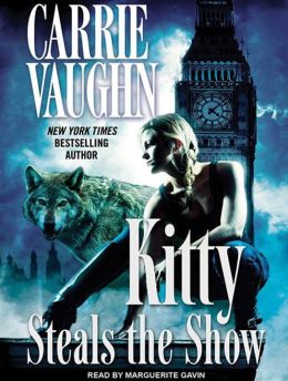 Kitty Steals the Show (Kitty Norville Series #10)