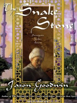 The Snake Stone (Yashim the Eunuch Series #2)