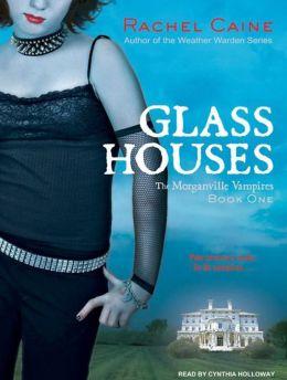Glass Houses (Morganville Vampires Series #1)