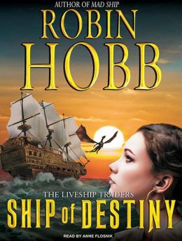 Ship of Destiny (Liveship Traders Series #3)