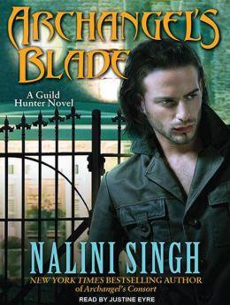 Archangel's Blade (Guild Hunter Series #4)