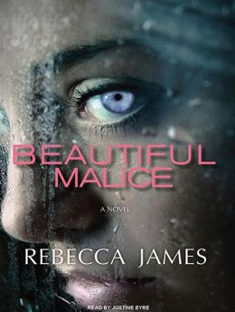 Beautiful Malice: A Novel