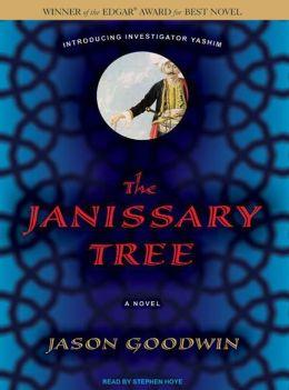 The Janissary Tree (Yashim the Eunuch Series #1)