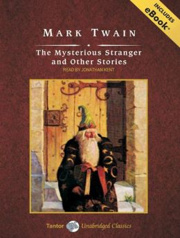 The Mysterious Stranger and Other Stories, with eBook