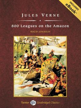 800 Leagues on the Amazon, with eBook