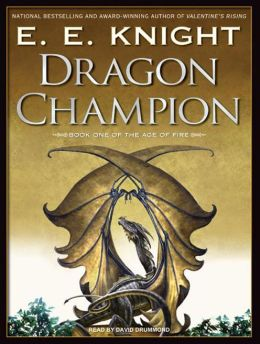 Dragon Champion (Age of Fire Series #1)