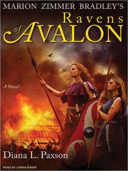 Marion Zimmer Bradley's Ravens of Avalon: A Novel