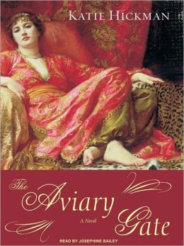 The Aviary Gate: A Novel
