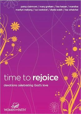 Time to Rejoice: Devotions Celebrating God's Love