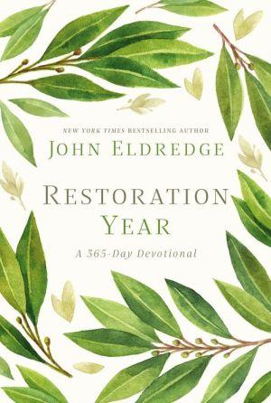 Book Restoration Year: A 365-Day Devotional