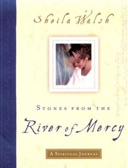 Stones from the River of Mercy: A Spiritual Journey
