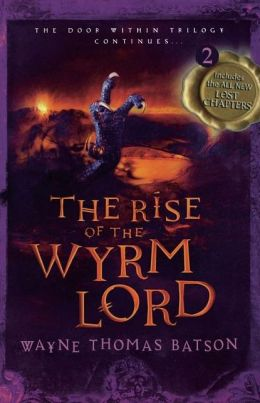 The Rise of the Wyrm Lord (Door Within Series #2)