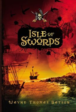 Isle of Swords (Pirate Adventures Series #1)