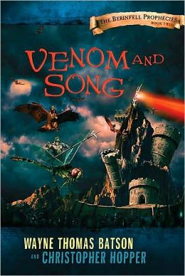 Venom and Song (Berinfell Prophesies Series #2)