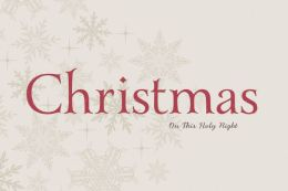 Christmas: On This Holy Night: On This Holy Night
