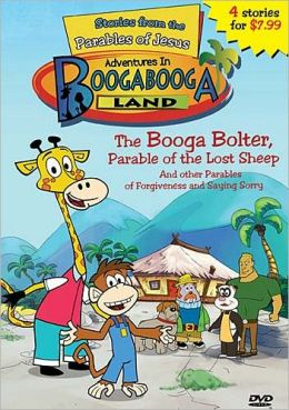 The Adventures in Booga Booga Land: The Booga Bolter: The Parable of the Lost Sheep