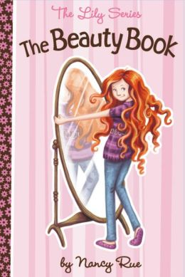 The Beauty Book: The Lily Series