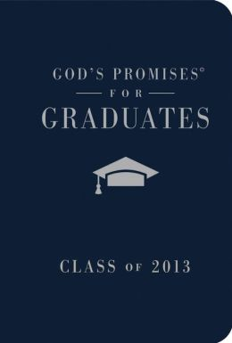 God's Promises for Graduates: Class of 2013 - Pink: New King James Version