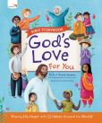 Book Cover Image. Title: God's Love For You Bible Storybook, Author: Richard Stearns