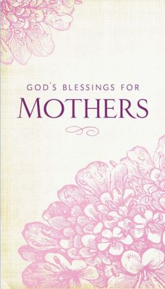 God's Blessings for Mothers