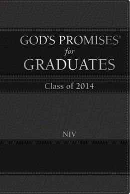 God's Promises for Graduates: 2014 - Black: New International Version
