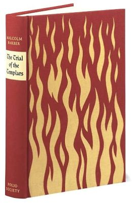 The Trial of the Templars (Folio Society Edition)