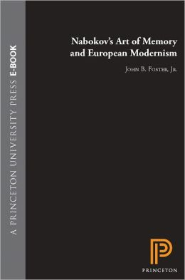 Nabokov's Art of Memory and European Modernism