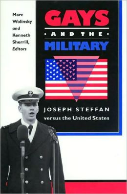 Gays and the Military: Joseph Steffan versus the United States