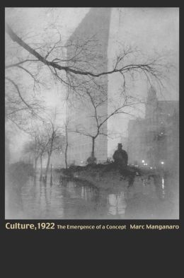 Culture, 1922: The Emergence of a Concept