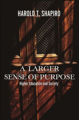 A Larger Sense of Purpose: Higher Education and Society