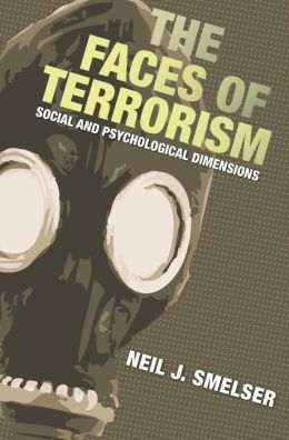 The Faces of Terrorism: Social and Psychological Dimensions: Social and Psychological Dimensions