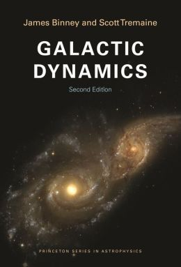 Galactic Dynamics: (Second Edition): (Second Edition)