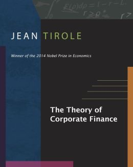 The Theory of Corporate Finance