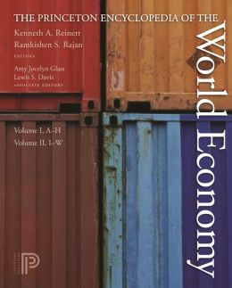 The Princeton Encyclopedia of the World Economy. (Two volume set)