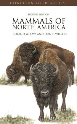 Mammals of North America: (Second Edition)