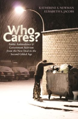 Who Cares?: Public Ambivalence and Government Activism from the New Deal to the Second Gilded Age