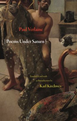 Poems Under Saturn: Poemes saturniens