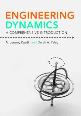 Engineering Dynamics: A Comprehensive Introduction