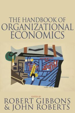 The Handbook of Organizational Economics