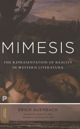 Mimesis: The Representation of Reality in Western Literature: The Representation of Reality in Western Literature
