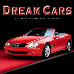2005 Dream Cars Wall Calendar