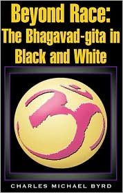 Beyond Race: The Bhagavad-Gita in Black and White