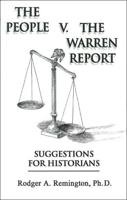 The People vs. the Warren Report: Suggestions for Historians
