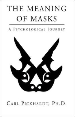 The Meaning Of Masks - A Psychological Journey