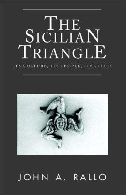 The Sicilian Triangle: It's Culture, It's People, It's Cities